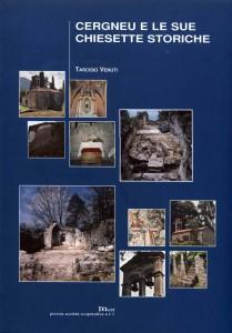 Cergneu e le sue chiesette storiche
