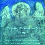 Te solbaške svete wuže po nes_<em>I canti religiosi di Stolvizza</em>