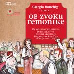 Nova knjiga: Ob zvoku remonike_<em>Nuovo libro: Al suono della remonica</em>