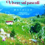 »Živiet na planinah« v novi knjigi_<em>«Vivere sui pascoli» in un libro</em>