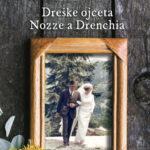»Dreške ojceta« v knjigi_<em>Le «Nozze a Drenchia» in un libro</em>